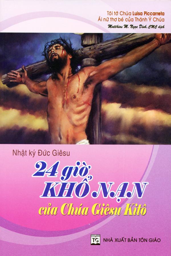 24 Giờ Khổ Nạn Của Chúa Giêsu