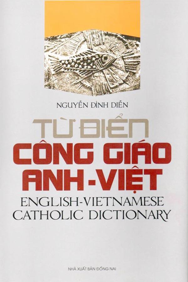 Từ Điển Công Giáo Việt Anh